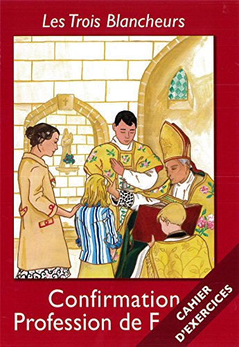 Confirmation ; profession de foi : Cahier d'exercices