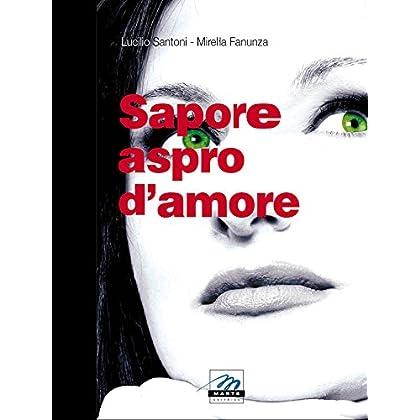 Sapore Aspro D'amore
