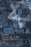 David, sueños de un rey