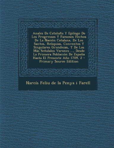 anales-de-catalua-y-epilogo-de-los-progressos-y-famosos-hechos-de-la-nacin-catalana-de-los-santos-re
