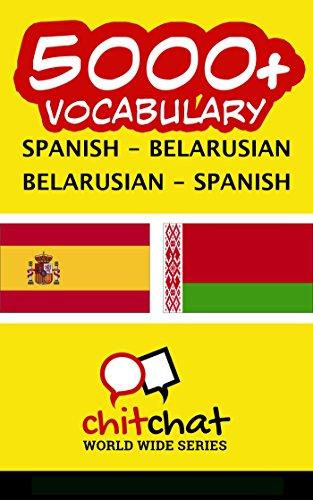 5000+ Español - Bielorruso Bielorruso - Español vocabulario por Jerry Greer