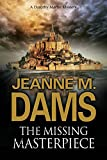 Front cover for the book The Missing Masterpiece by Jeanne M. Dams