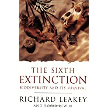 The Sixth Extinction: Biodiversity and Its Survival (Science Masters) by Leakey, Richard E., Lewin, Roger (1996) Paperback