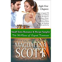 Small Town Romance & Recipe Sampler: Eight First Chapters from The McClains of Legend, Tennessee