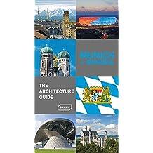 Munich + Bavaria: The Architecture Guide