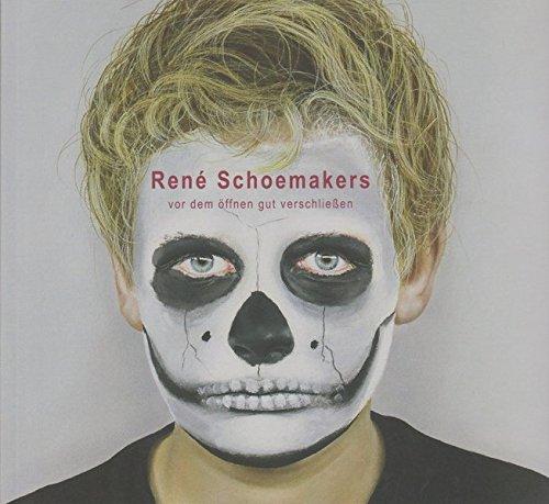 René Schoemakers: vor dem öffnen gut verschließen