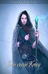 Der ewige Krieg - Fantasy Bestseller 2015 (Deacon Saga) (German Edition)
