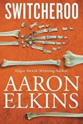 Switcheroo (A Gideon Oliver Mystery) by Aaron Elkins (2016-02-16)