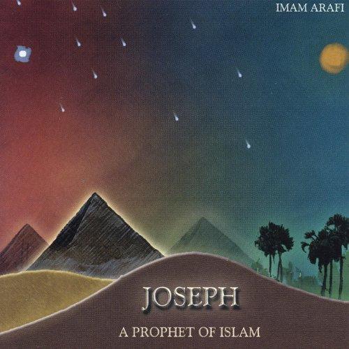Joseph, A Prophet of Islam
