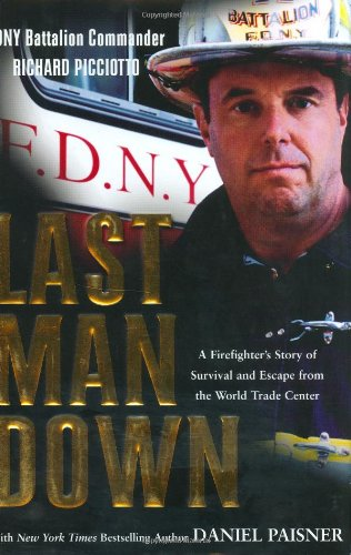 Last Man Down: A New York City Fire Chief and the Collapse of the World