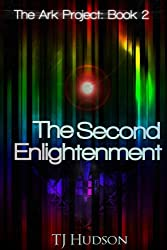The Second Enlightenment (The Ark Project Book 2)