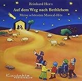 Auf dem Weg nach Bethlehem - Meine schönsten Musical-Hits: CD -