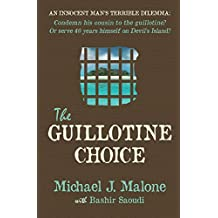 The Guillotine Choice