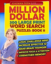 Million Dollar 300 Large Print Word Search Puzzles: Book 11 (Million Dollar Word Search Puzzles)