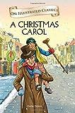 A Christmas Carol : Illustrated Classics (Om Illustrated Classics)
