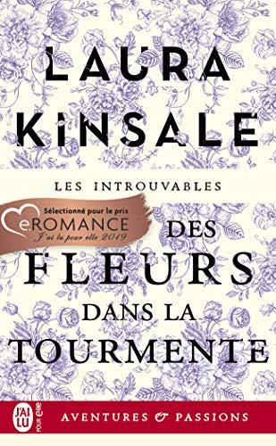 Des fleurs dans la tourmente (J'ai lu Aventures & Passions t. 12219)