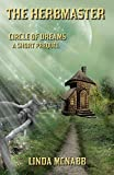 Circle of Dreams: Prequel - The Herbmaster
