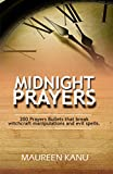 #6: Midnight  Prayers: 200 Prayers Bullets that break witchcraft manipulations and evil spells.