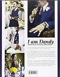 Image de I Am Dandy: The Return of the Elegant Gentleman