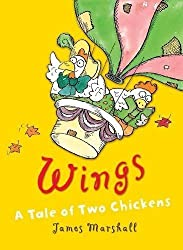 Wings: A Tale of Two Chickens by James Marshall (2008-07-01)