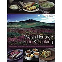 [(Welsh Heritage Food and Cooking)] [ By (author) Annette Yates ] [March, 2007]