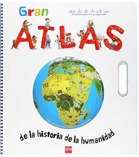 Gran Atlas de la historia de la humanidad (Para aprender más sobre) por Bertrand Fichou