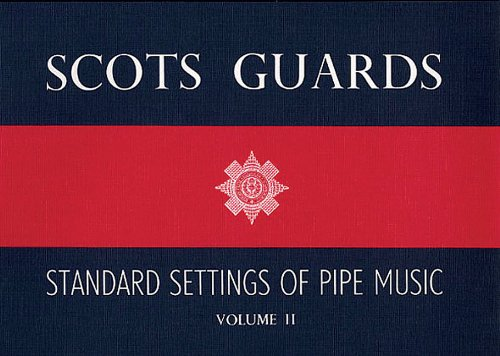 Scots Guards Standard Settings Volume 2 -For Bagpipe-: Noten für Dudelsack