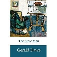 The Stoic Man