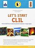 Let's start CLIL! Risorse didattiche per esplorare gli ambiti disciplinari in lingua inglese