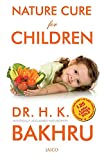 Nature Cure for Children First Edition