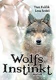 Wolfsinstinkt - Lena Seidel, Toni Kuklik