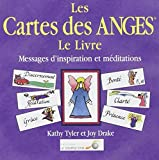 Les Cartes des Anges, Le Livre - Messages d'inspiration et méditations