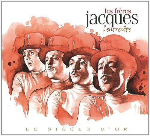 L'entrecote - Les Freres Jacques (Le Siecle D'Or 14) by Les Freres Jacques