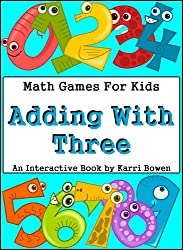Math Games For Kids: Adding With Three - An Interactive Book (English Edition)