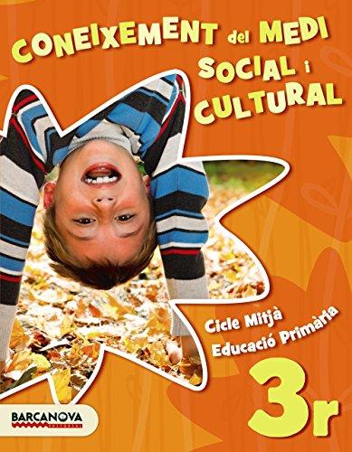 Medi social i cultural 3r. Llibre de l ' alumne (Materials Educatius - Cicle Mitjà - Coneixement Del Medi Social I Cultural) - 9788448943073