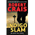 Indigo Slam: An Elvis Cole Novel (English Edition)