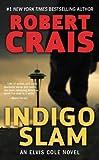 Indigo Slam: An Elvis Cole Novel (English Edition)