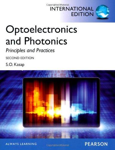 Optoelectronics & Photonics:Principles & Practices: International     Edition
