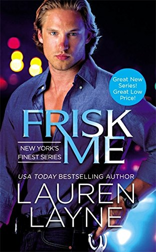 Frisk Me (New York's Finest)