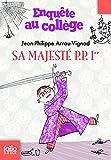 Enquête au collège, 7:Sa Majesté P. P. 1er