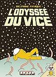 L'Odyssée du vice - Format Kindle - 9782849612132 - 1,99 €