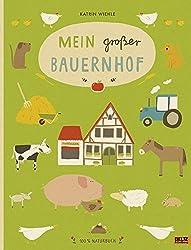 Mein großer Bauernhof: 100 % Naturbuch - Vierfarbiges Papp-Bilderbuch