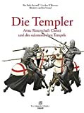 Die Templer: Arme Ritterschaft Christi und des salomonischen Tempels - Helen Nicholson