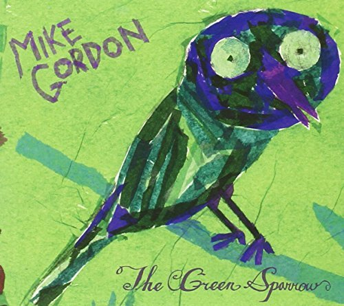 The Green Sparrow by Mike Gordon (2008-08-05)