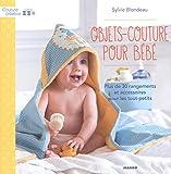 Objets-couture pour bébés : Plus de 30 rangements et accessoires pour les tout-petits