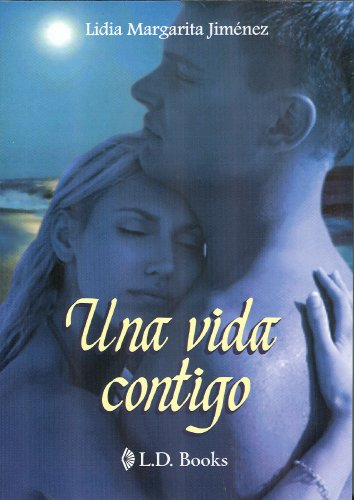 Una vida contigo / One life with you por Lidia Jimenez