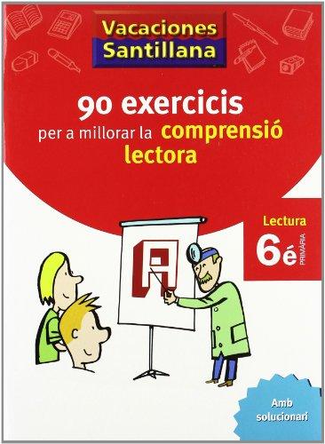 Vacaciónes Santillana 90 Exercicis Per a Millorar La Comprensio Lectora 6 PriMaría Valenciano - 9788498073829