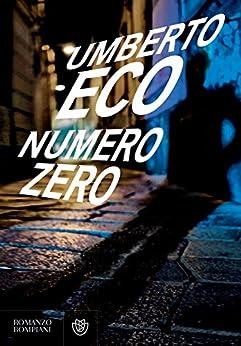 Numero zero (Narratori italiani) di [Eco, Umberto]