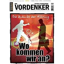 Über die Zukunft der Welt - Essenz einer Perspektiven-Expedition (German Edition)