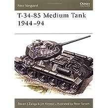 T-34-85 Medium Tank 1944-94 (New Vanguard)
